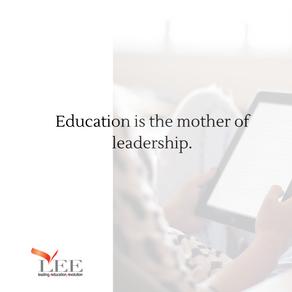 Education creates a great leader