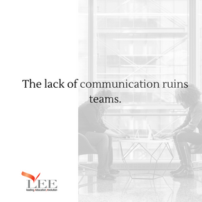 The lack of communication ruins teams