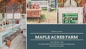 Jessica & Co Curated Antiques at Maple Acres Farm