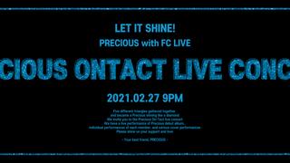 PRECIOUS 프레셔스 온라인 라이브 콘서트 + 온라인 팬사인회 | FC LIVE