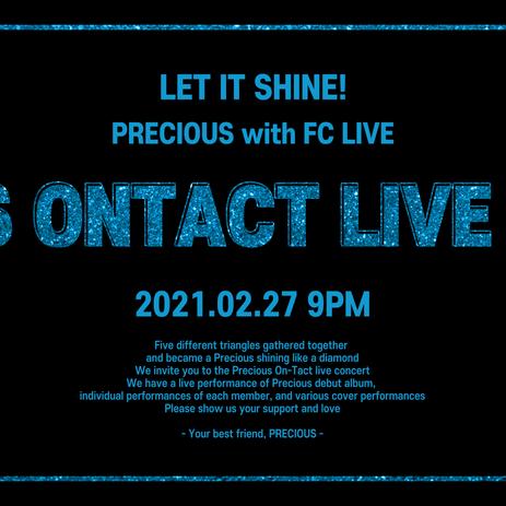 PRECIOUS 프레셔스 온라인 라이브 콘서트 + 온라인 팬사인회   FC LIVE