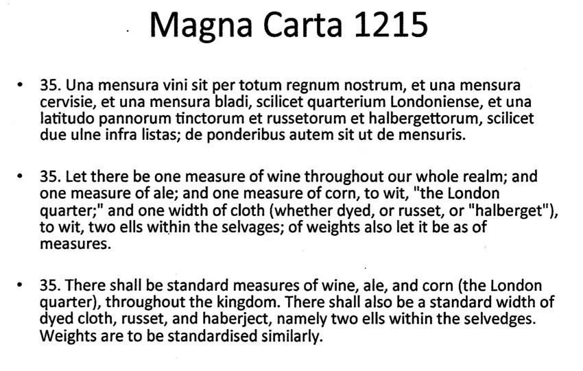 Excerpt from para 35 Magna Carta 1215