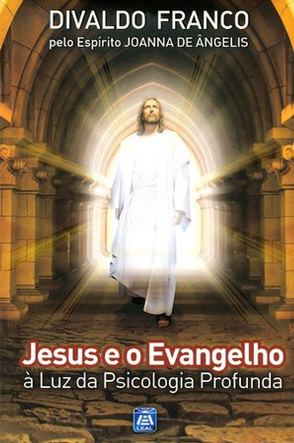 Jesus e o Evangelho à Luz da Psicologia Profunda