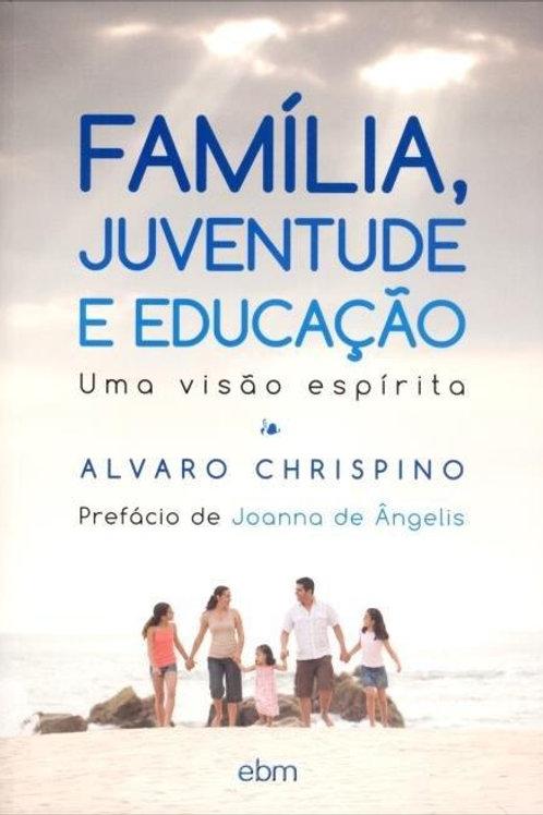 Família, Juventude e Educação (Uma visão espírita)