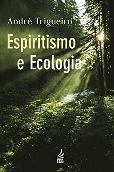 Espiritismo e Ecologia - Novo Projeto