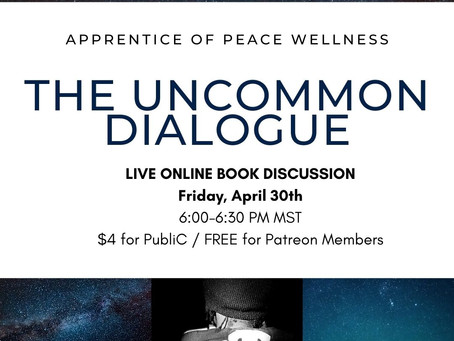 The Uncommon Dialogue, Tonight 6:00pm