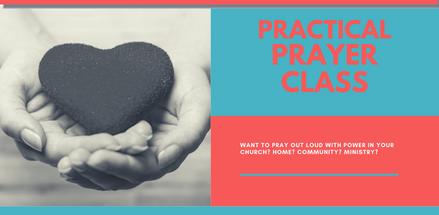 Practical Prayer Class