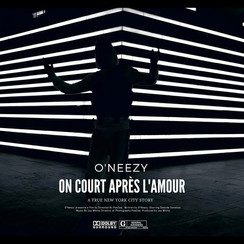 O'Neezy - On Court Apres L'Amour