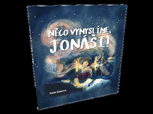 Kniha pohádek - Něco vymyslíme, Jonáši!