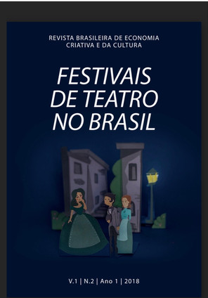 Revista Brasileira de Economia Criativa e da Cultura publica edição especial sobre Festivais de Teat