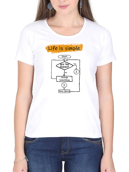 Life Is Simple - Ladies Cotton T-shirt