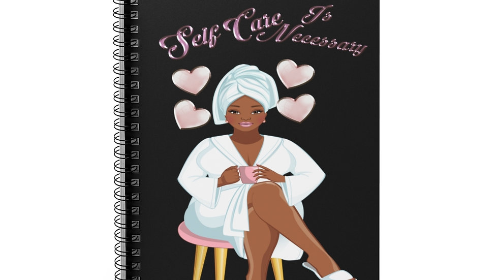 Self Care Is Necessary Spiral Notebook