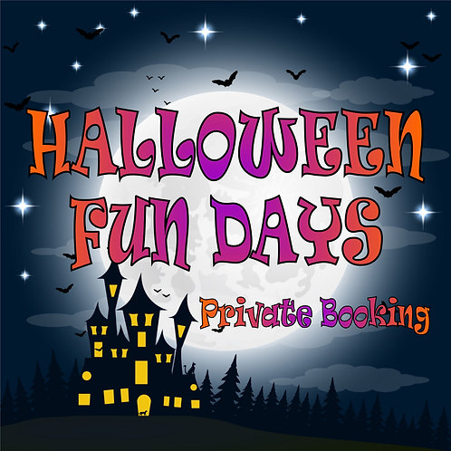 Halloween Fun Days (Private Booking)