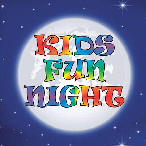 Kids Fun Night (Sibling Rate)