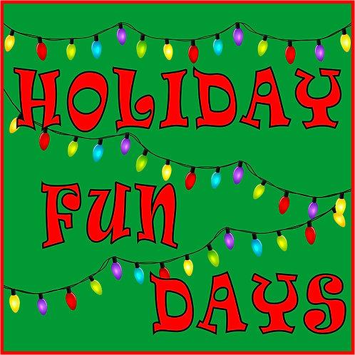 Holiday Fun Days