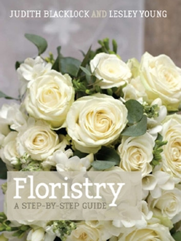 Floristry A step-by-step guide
