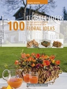 100 Floral Ideas For The Convivial Table