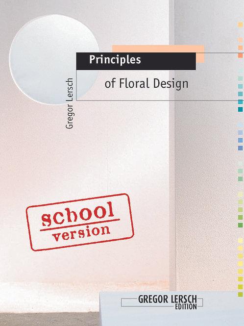 Principles of Floral Design School Edition