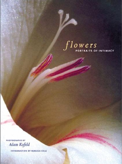 Flowers: Portraits of Intimacy