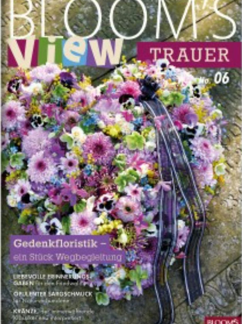Blooms View Trauer 2020