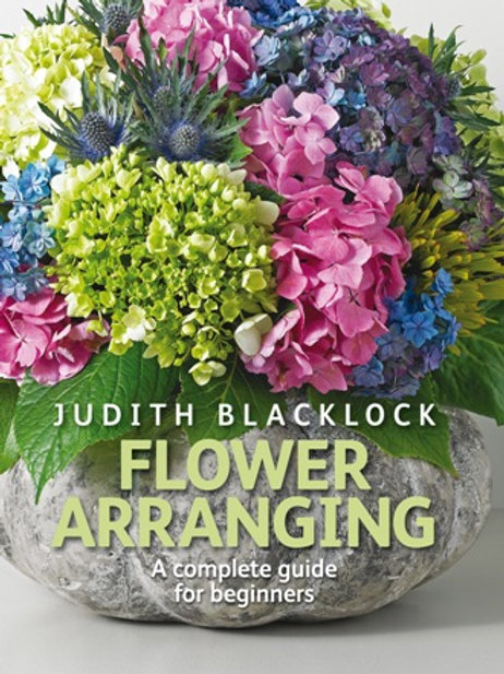 Flower Arranging - The Complete Guide for Beginners