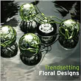 Trendsetting Floral Design