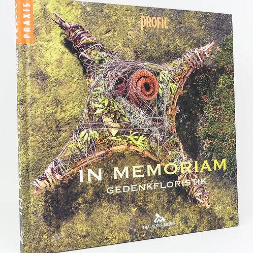 In Memoriam - Gedenkfloristik