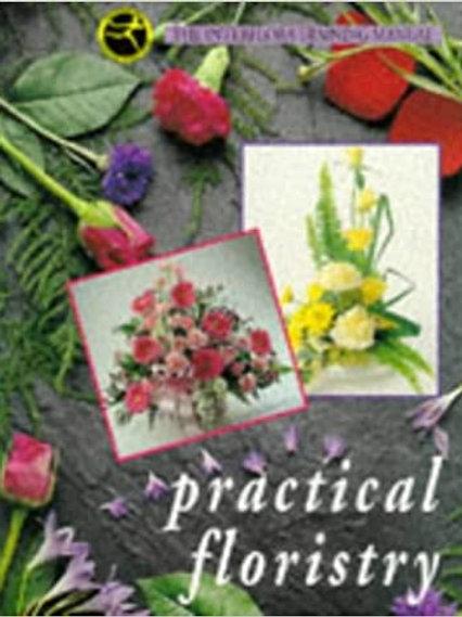 Interflora Training Manual - Practical Floristry