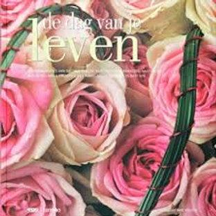 De Dag Van Je Leven 'The Day Of Your Life'