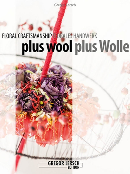 Floral Craftsmanship plus Wool