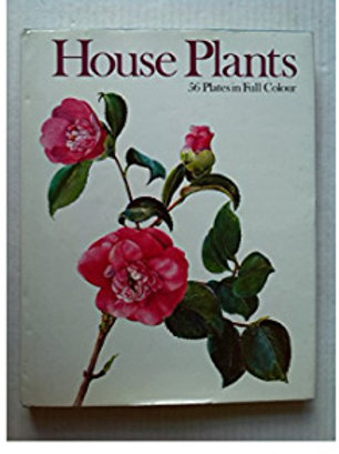 House plants - 56 plates in full colour