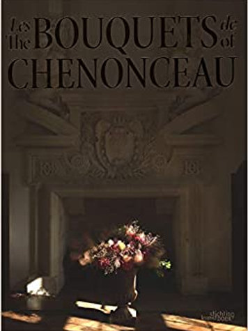 The Bouquets Of Chenonceau
