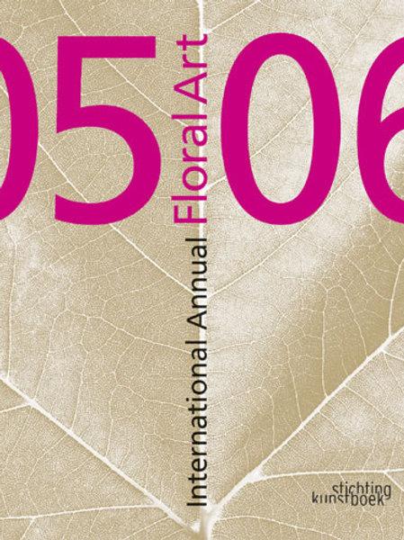 International Annual of Floral Art 05/06