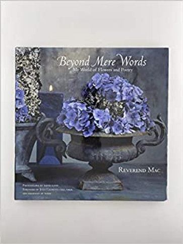 Beyond Mere Words: My World of Flowers and Poetry