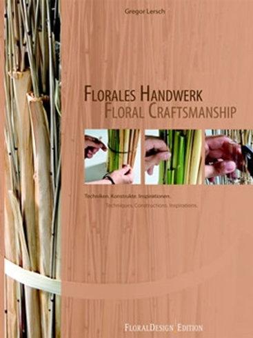 Floral Craftsmanship