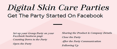 Dig Skin Care Parties - Get Started 4.pn