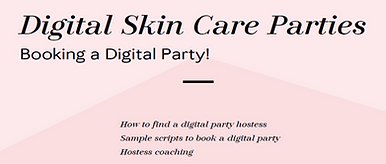 Dig Skin Care Parties - Booking 3.png