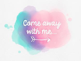 Come Away Me
