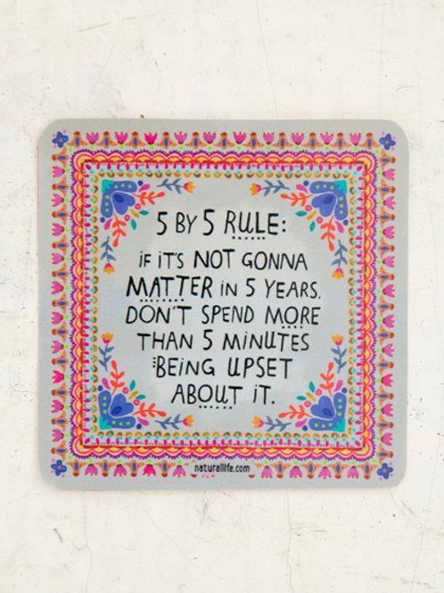5 by 5 Rule Vinyl Sticker