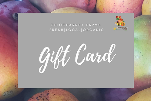 Chiccharney Farms Gift Card