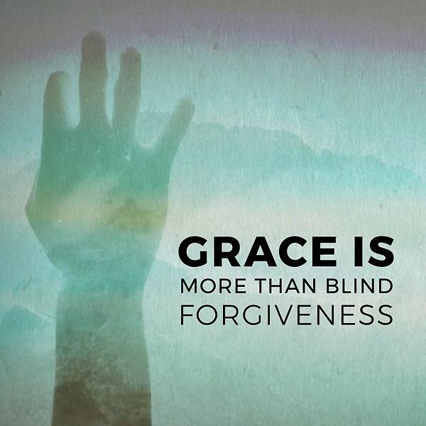 God's Grace Week 1_ More Than Forgivenes