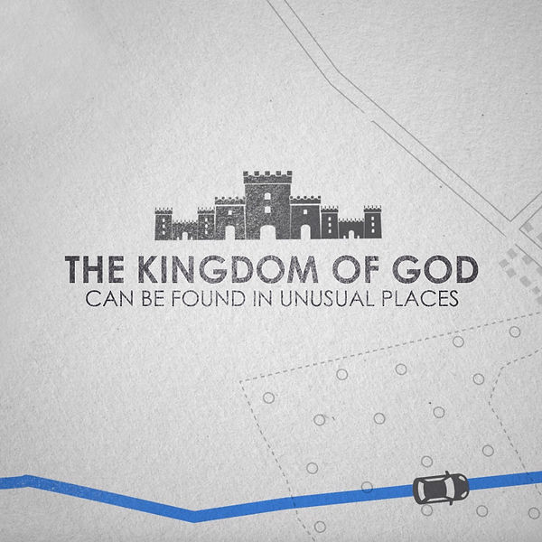 The Kingdom of God Is Near Week 1_ More