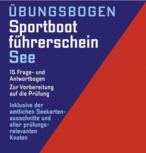 Übungsbogen Sportbootführerschein See