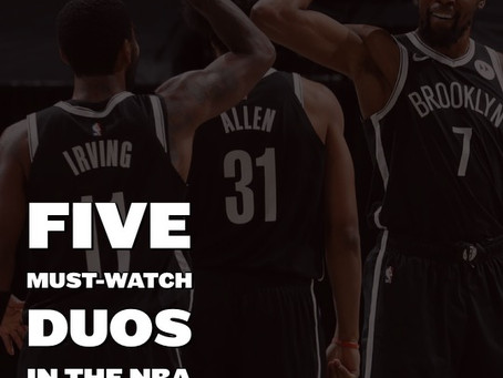 5 Must-Watch Duos In The NBA 2020/21 Season