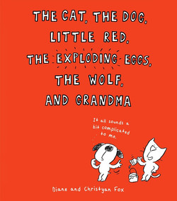 The cat, the dog, little red