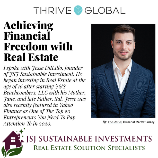 Achieving Financial Freedom with Real Estate - Thrive Global - Jesse DiLillo