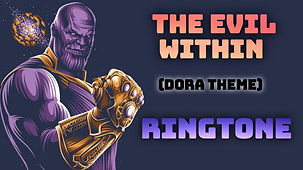 The Evil Within (Dora Theme) Ringtone Download | Ringtone Network
