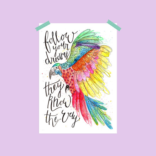 Limited Edition Follow Your Dreams Print