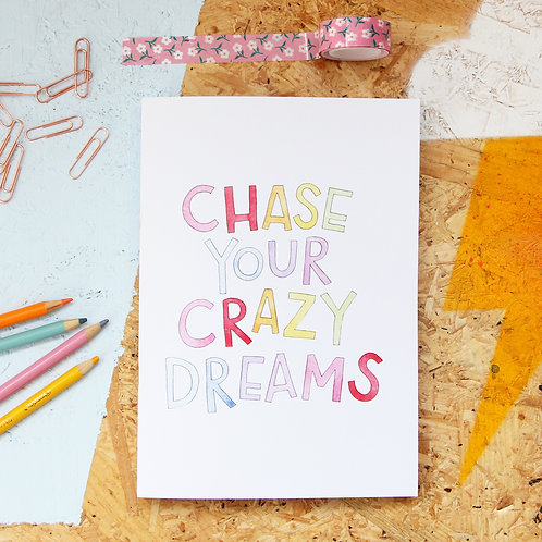 Chase Your Crazy Dreams A5 Sketchbook