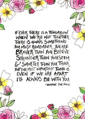 Limited Edition Winnie the Pooh Quote